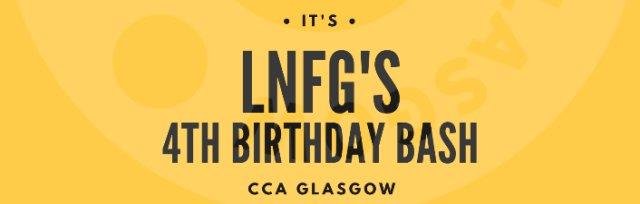 LNFG's 4th Birthday Bash