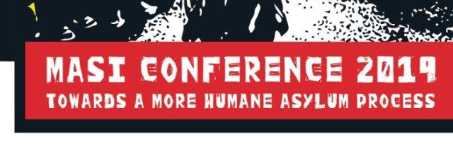MASI Conference 2019 - Towards A Humane Asylum Process