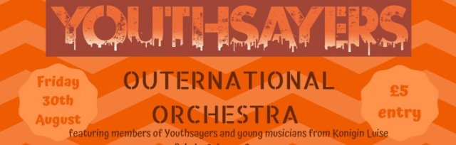 Youthsayers Outernational Orchestra