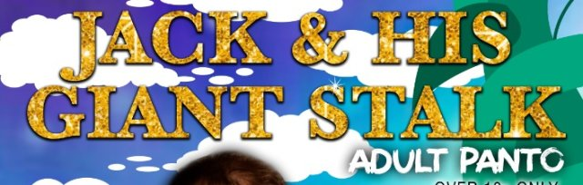 (Adult Pantomime) Jack and his Giant Stalk