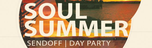 Soul Summer Sendoff - Day Party