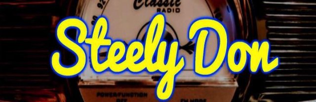 Steely Don (tribute) Live in Concert + Support