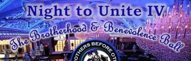 Night to Unite IV: The Brotherhood and Benevolence Ball