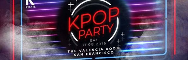 San Francisco: K-pop & K-hiphop Party x KEvents