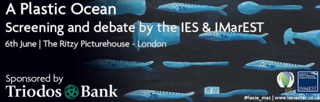 A Plastic Ocean: screening and debate by the IES & IMarEST