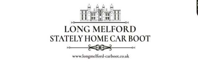 Long Melford Stately Home Car Boot Sale, Sunday May 12th 2019
