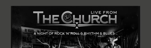 Howlin Ric & The Rocketeers with Ruzz Evans Blues Revue Live from the Church