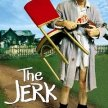 Carl Reiner's The Jerk   - Sideshow-  (11:25SHOW / 11pm GATES) LATE SHOW ---/--- image