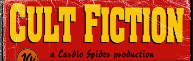 CULT FICTION - Sketch Comedy Revue by Cardio Spider