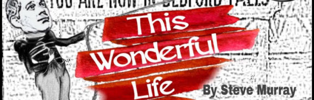 "Bard Theatre: ""This Wonderful Life"""