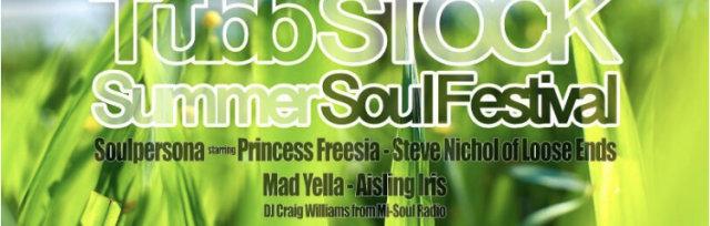 Tubbstock - Summer Soul Festival