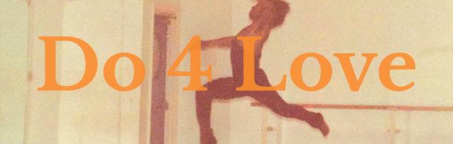 DO 4 LOVE