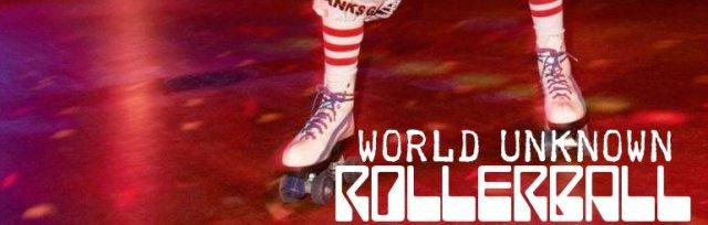 World Unknown RollerBall Midweek Jam Wednesday 23rd June