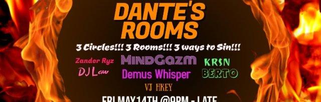 Keep It Secret NYC Presents: Dante's Rooms - Inferno MindGazm Demus Whisper KRSN BERTO Zander Ryz
