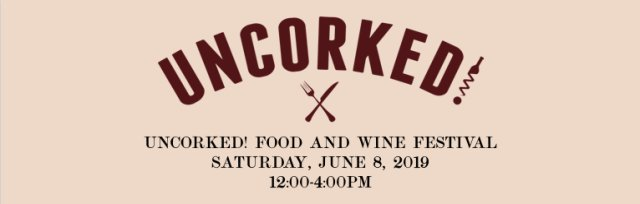 Uncorked! Food & Wine Festival