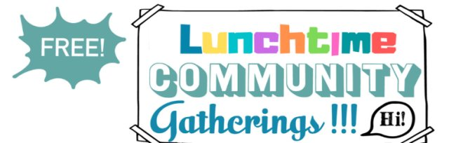 Moray 'Lunchtime Community Gatherings', ONLINE Thursdays 12 noon - 1pm, until 30th July