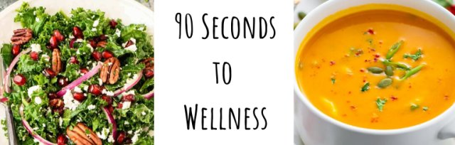 90 Seconds to Wellness Lunch & Learn