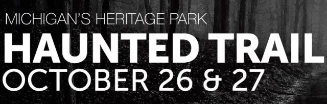 Heritage Park Haunted Trail October 26 & 27