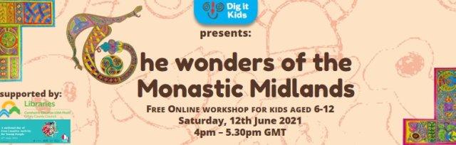 The Wonders of the Monastic Midlands