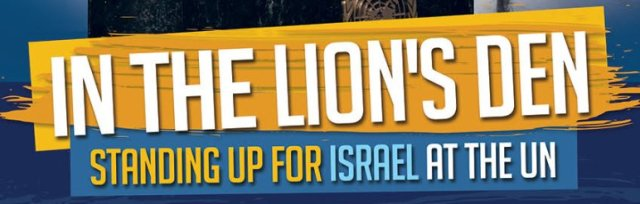 Aish New York and Hasbara Fellowships Present: In the Lion's Den: Standing Up for Israel at the UN