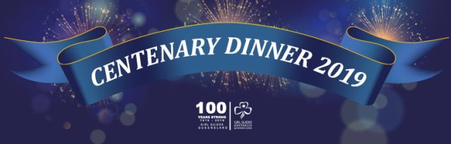 Girl Guides Queensland 2019 Centenary Dinner