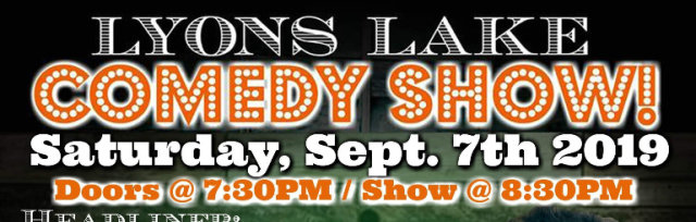 Lyons Lake Comedy Show