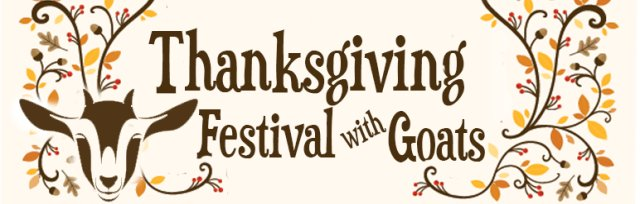 Thanksgiving Festival with Goats