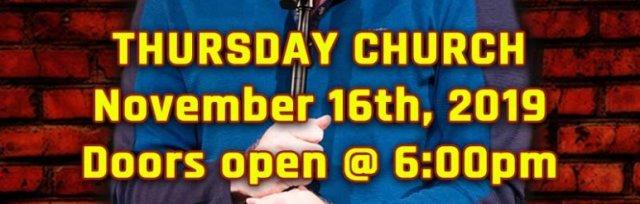 Thursday Church Comedy Night