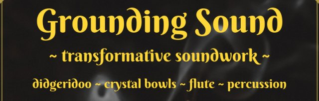 Grounding Sound: Austin November 17th Session