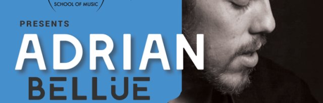 Horizon School of Music Presents: Adrian Bellue