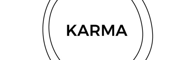 Karma - If only I had the choice…