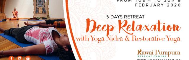 Deep relaxation with Yoga Nidra & Restorative Yoga - 5 days retreat