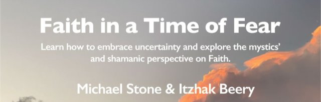 Faith in a Time of Fear  - With Michael Stone and Itzhak Beery