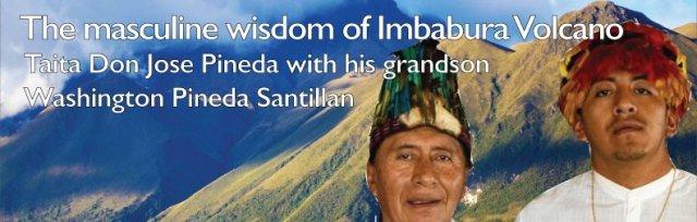 The masculine power of Imbabura Volcano - Taita Don Jose Pineda with his grandson Washington Pineda Santillan