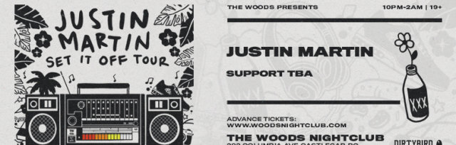 "Justin Martin  ""Set it Off Tour"""
