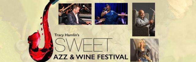 Sweet Jazz & Wine Festival 2018