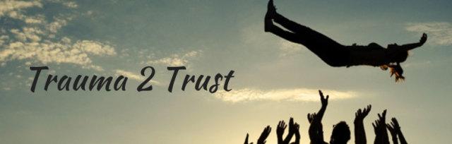 Trauma 2 Trust