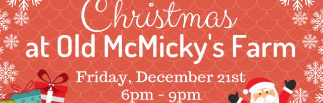 Christmas at Old McMicky's Farm