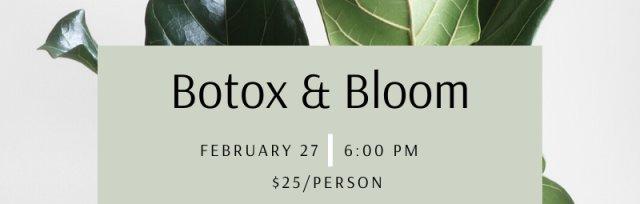 Botox & Bloom
