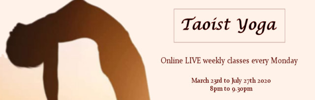 Taoist Yoga - Online LIVE Weekly classes