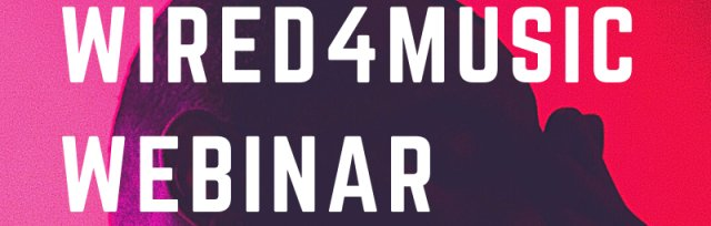 W4M Webinar Series: Session Two - The Music Industry