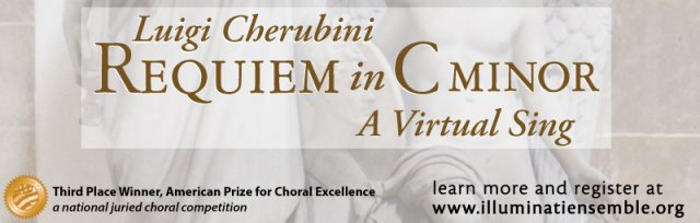 Cherubini's Requiem in C minor: A Virtual Sing