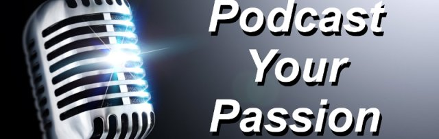 Podcast Your Passion