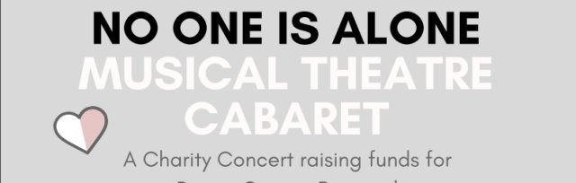 No One Is Alone: Musical Theatre Cabaret