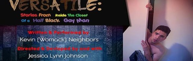 Versatile: Stories From Inside the Closet of a Half Black Gay Man