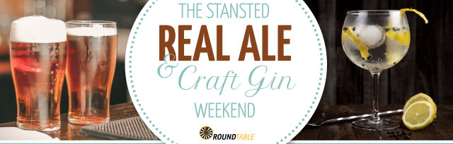 The Stansted Real Ale and Craft Gin Weekend