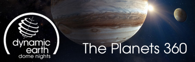 Dome Nights: Planets 360 - Experience Holst's The Planets like never before