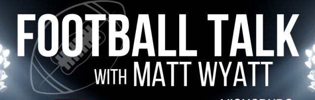 Football Talk with Matt Wyatt - Starkville | The Breakfast Club (formerly Cappe's Steakhouse), September 24, 6:00pm