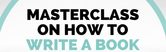 Masterclass: How to Write & Publish a Bestselling Book (Online)