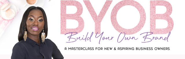 BYOB- Build Your Own Brand